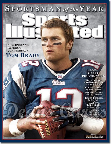 2005 Sports Illustrated   December 12  -  Tom Brady New England Patriots SOY