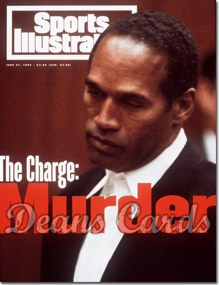 1994 Sports Illustrated - With Label   June 27  -  O.J. Simpson