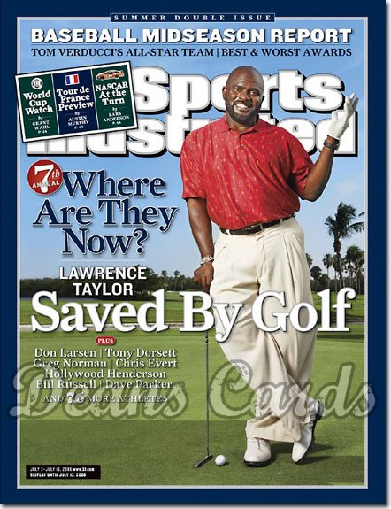 2006 Sports Illustrated   July 3  -  Lawrence Taylor