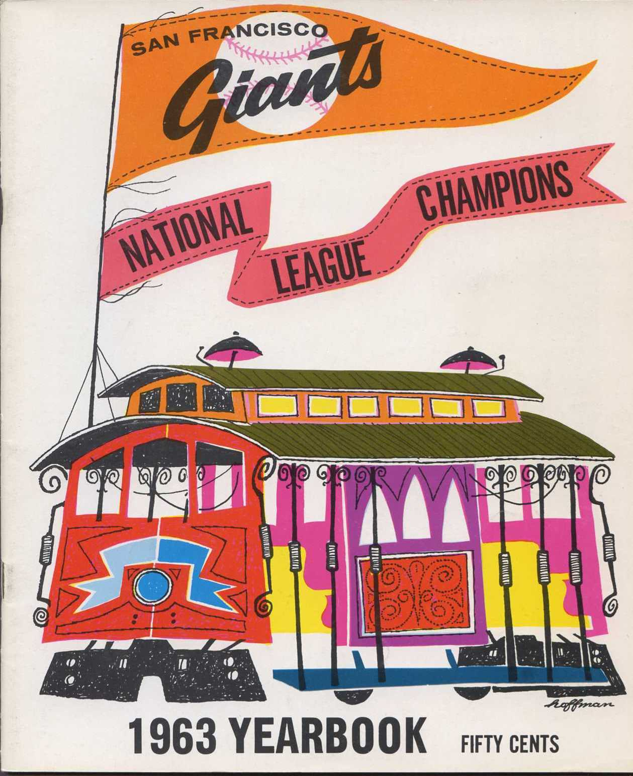 1963 San Francisco Giants Yearbook - Trolley car with Giants penn