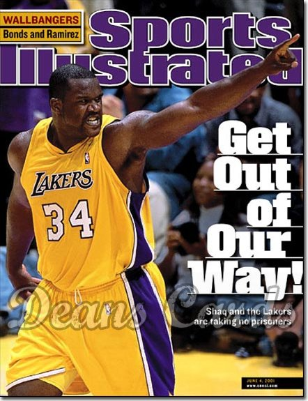 2001 Sports Illustrated   June 4  -  Shaquille O'Neal (LA Lakers)