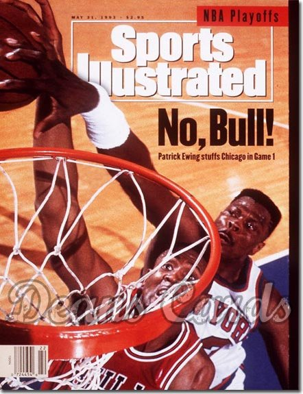 1993 Sports Illustrated - With Label   May 31  -  Patrick Ewing (NY Knicks) Bill Cartwright (Chicago Bulls)