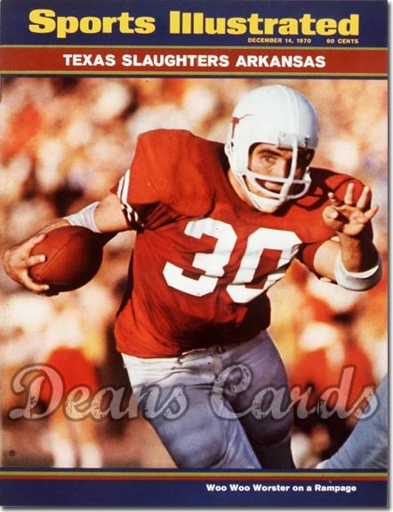 1970 Sports Illustrated - With Label   December 14  -  Steve Worster (Texas Longhorns)
