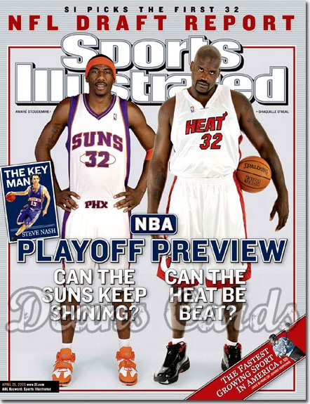 2005 Sports Illustrated - With Label   April 25  -  Stoudemire Suns O'Neal Heat NBA Playoff Preview