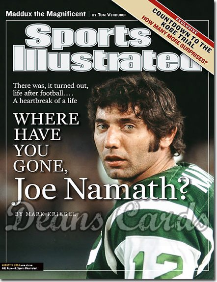 2004 Sports Illustrated - No Label   August 9  -  Joe Namath NY Jets