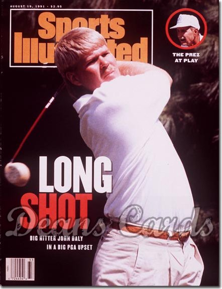 1991 Sports Illustrated - With Label   August 19  -  John Daly (George Bush Inset)