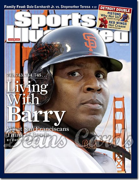 2007 Sports Illustrated - With Label   May 21  -  Barry Bonds SF Giants