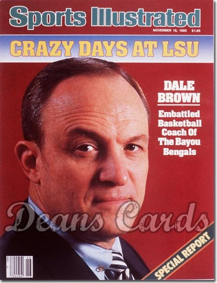 1985 Sports Illustrated - With Label   November 18  -  Dale Brown (LSUTigers)