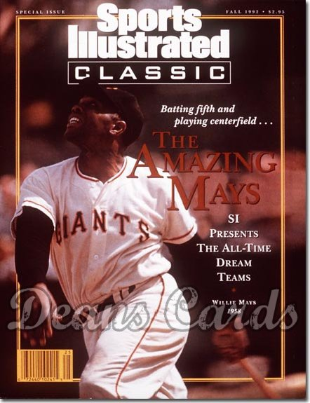 1992 Sports Illustrated - With Label   October 20  -  Willie Mays SF Giants SI