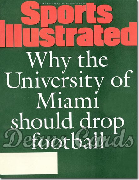 1995 Sports Illustrated - With Label   June 12  -  Why Miami Hurricanes Should Drop Football