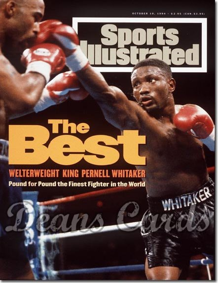 1994 Sports Illustrated - With Label   October 10  -  Pernell Whitaker / Buddy McGirt