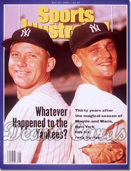 1991 Sports Illustrated   May 27  -  Mickey Mantle & Roger Maris (NY Yankees)