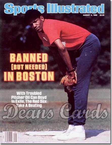 1986 Sports Illustrated - With Label   August 4  -  Dennis Boyd (Boston Red Sox)