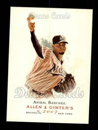 2007 Topps Allen & Ginter #347  Anibal Sanchez