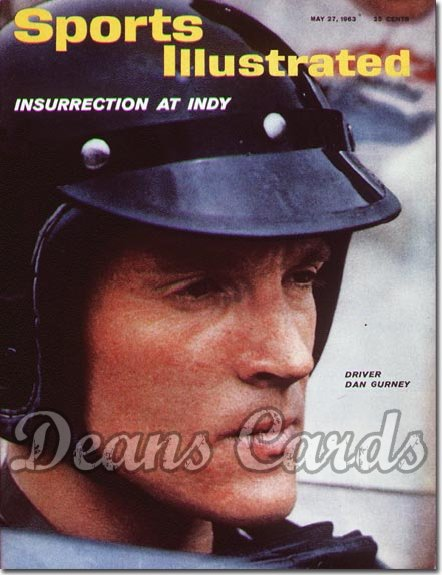 1963 Sports Illustrated - No Label   May 27  -  Dan Gurney Indy 500