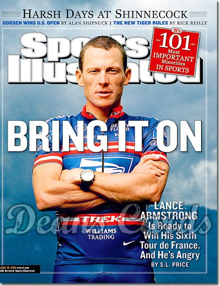 2004 Sports Illustrated   June 28  -  Lance Armstrong