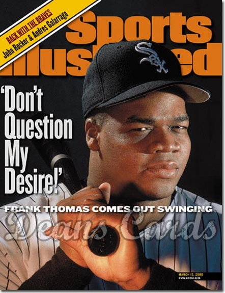 2000 Sports Illustrated - With Label   March 13  -  Frank Thomas Chicago White Sox