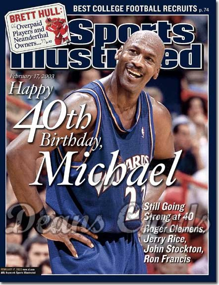 2003 Sports Illustrated   February 17  -  Michael Jordan (Washington Wizards)
