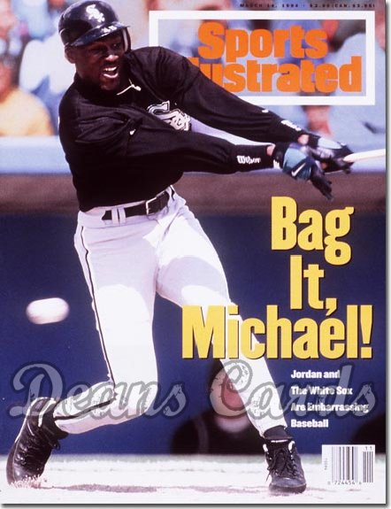 1994 Sports Illustrated - With Label   March 14  -  Michael Jordan (Chicago White Sox)