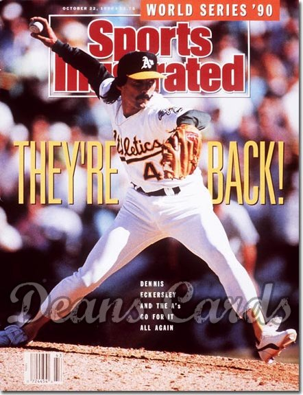 1990 Sports Illustrated - No Label   October 22  -  Dennis Eckersley (Oakland A's)