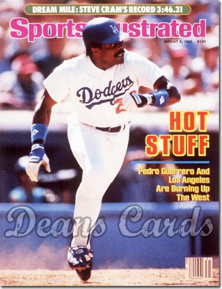 1985 Sports Illustrated - With Label   August 5  -  Pedro Guerrero (Los Angeles Dodgers)