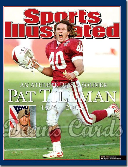2004 Sports Illustrated   May 3  -  Pat Tillman Arizona Cardinals Killed In Iraq