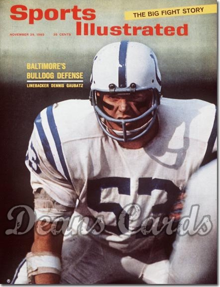 1965 Sports Illustrated - With Label   November 29  -  Dennis Gaubatz (Baltimore Colts)