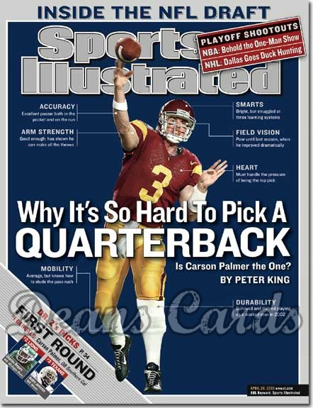 2003 Sports Illustrated   April 28  -  Carson Palmer (USC Trojans)
