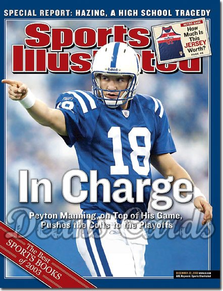 2003 Sports Illustrated   December 22  -  Peyton Manning (Indianapolis Colts)