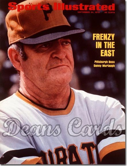 1973 Sports Illustrated - With Label   September 24  -  Danny Murtaugh (Pittsburgh Pirates)