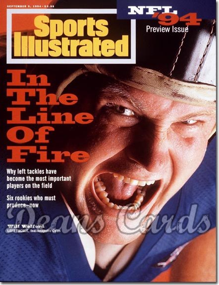 1994 Sports Illustrated - With Label   September 5  -  Will Wolford (Indianapolis) Pro Football Issue