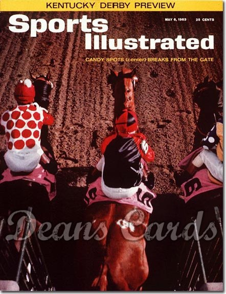 1963 Sports Illustrated - With Label   May 6  -  Candy Spot Kentucky Derby