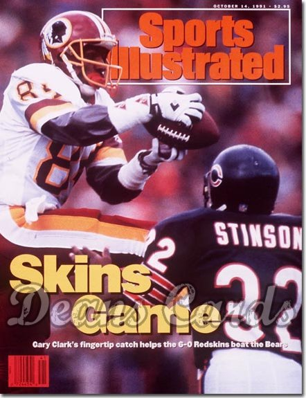 1991 Sports Illustrated - With Label   October 14  -  Gary Clark (Washington Redskins) Lemuel Stinson (Chicago Bears)