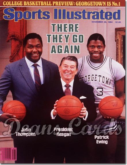 1984 Sports Illustrated - With Label   November 26  -  Patrick Ewing John Thompson Ronald Reagan Georgetown Hoyas