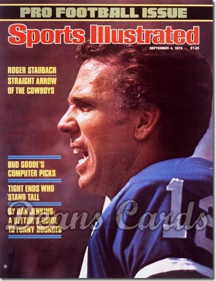 1978 Sports Illustrated - With Label   September 4  -  Roger Staubach Dallas Cowboys