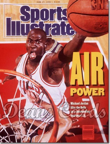 1991 Sports Illustrated   June 17  -  Michael Jordan (Chicago)
