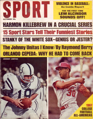 1967 Sport Magazine   -  Johnny Unitas / Orlando Cepeda  October