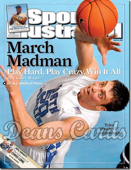 2008 Sports Illustrated - With Label   March 10  -  Tyler Hansbrough NC Basketball