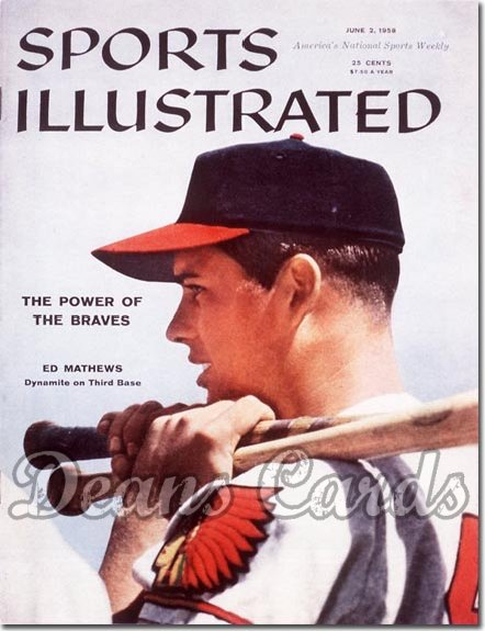 1958 Sports Illustrated - With Label   June 2  -  Eddie Mathews Milwaukee Braves