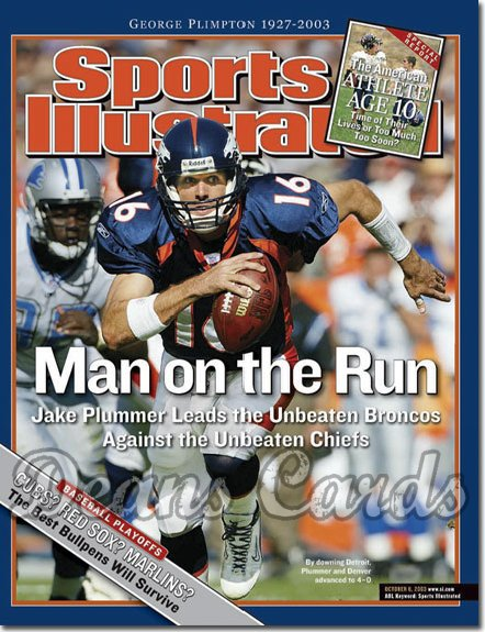 2003 Sports Illustrated   October 6  -  Jake Plummer (Denver)