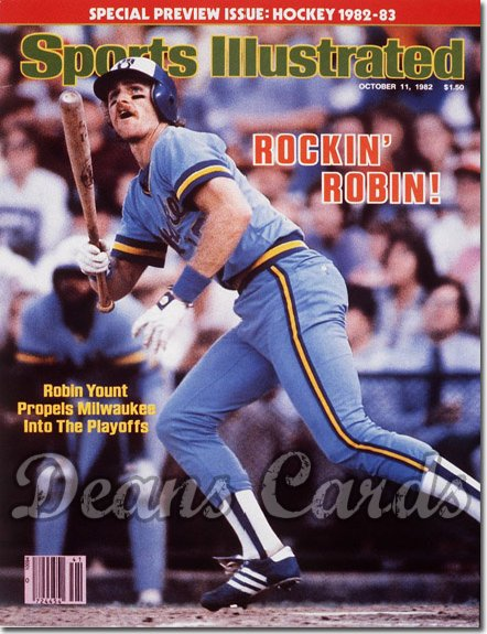 1982 Sports Illustrated - With Label   October 11  -  Robin Yount (Milwaukee Brewers)