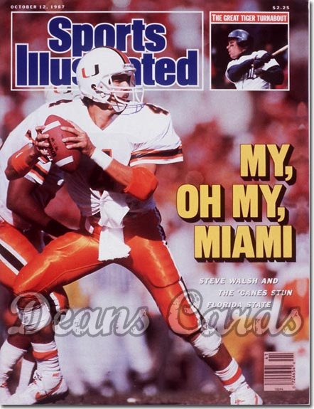 1987 Sports Illustrated - With Label   October 12  -  Steve Walsh (Miami Hurricanes)