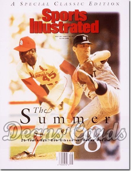 1993 Sports Illustrated - With Label   July 19  -  Bob Gibson (Cardinals) Denny McLain (Tigers)