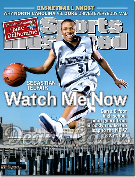 2004 Sports Illustrated   March 8  -  Sebastian Telfair Brooklyn Lincoln High School