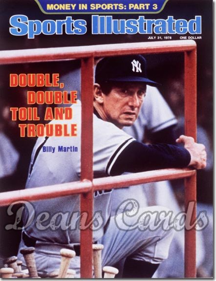 1978 Sports Illustrated   July 31  -  Billy Martin (New York Yankees)