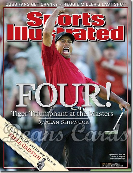 2005 Sports Illustrated - With Label   April 18  -  Tiger Woods Wins 4th Masters Golf