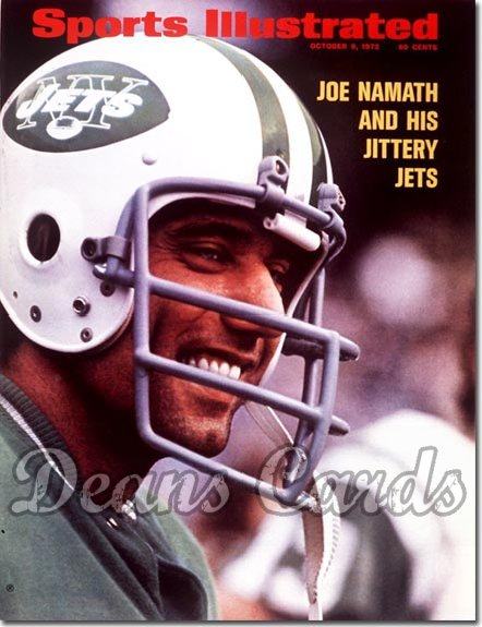 1972 Sports Illustrated - With Label   October 9  -  Joe Namath New York Jets