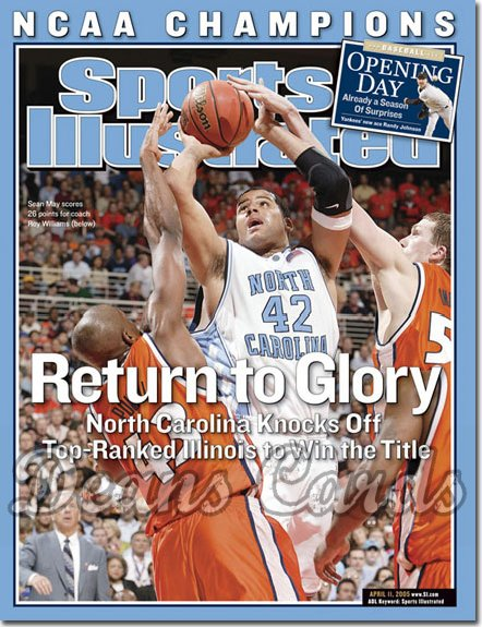 2005 Sports Illustrated   April 11  -  Sean May Roy Williams NC Wins NCAA Championship