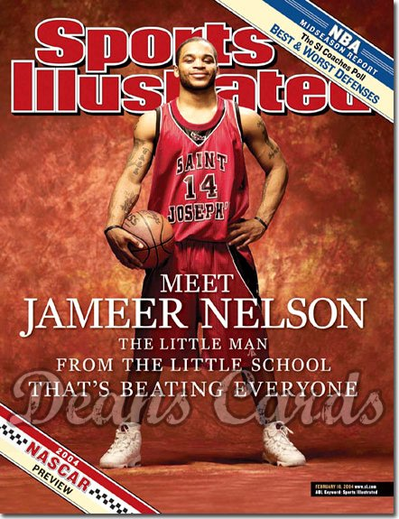 2004 Sports Illustrated - With Label   February 16  -  Jameer Nelson St. Joseph's