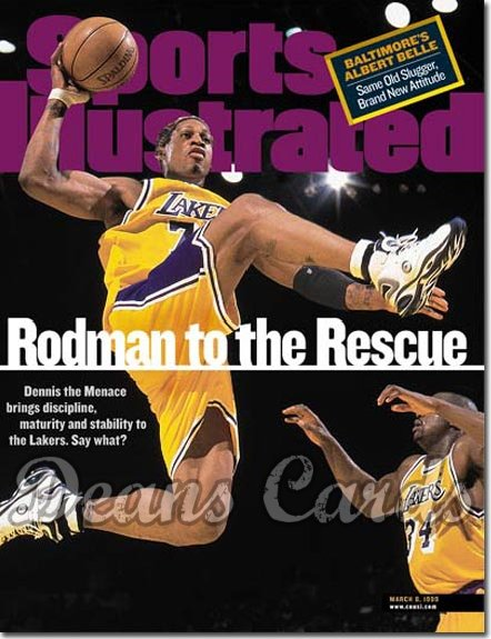 1999 Sports Illustrated - With Label   March 8  -  Dennis Rodman LA Lakers